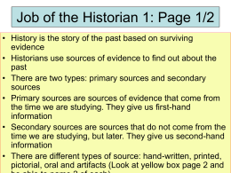 The Job of historian and archaeologist