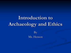 Introduction to Archaeology and Ethics