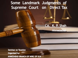 Some Landmark Judgments of Supreme Court on Direct Taxes