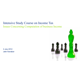 Issues Concerning Business Income 4th July 2012, CA Jatin Kanabar