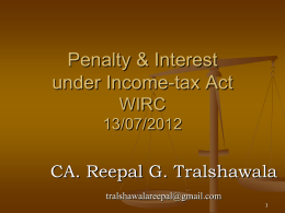 Interst, Penalties under various Section 13th July 2012 CA Reepal