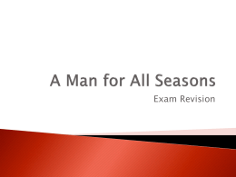 A Man for All Seasons - exam revision