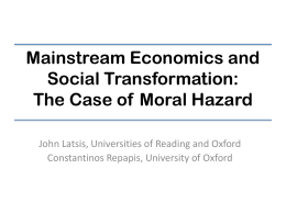 The Case of Moral Hazard