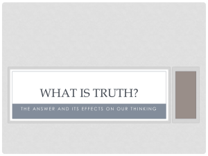 What is Truth? Presentation