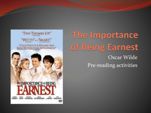 The Importance Of Being Earnest - Weebly