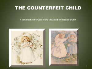 The Counterfeit Child - Generating alternative discourses of childhood.