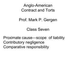 Anglo-American Contract and Torts Prof. Mark P. Gergen Class Seven