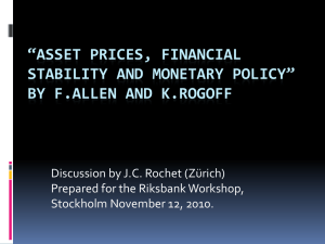 """Asset Prices, Financial Stability and Monetary Policy"" by F.Allen"