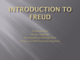 Introduction to Freud Id, Ego, Superego
