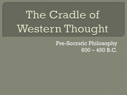 The Cradle of Western Philosophy