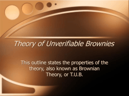 Theory of Unverifiable Brownies (Powerpoint)