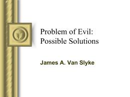 Problem of Evil part 2