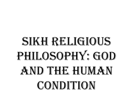 God and the Human Condition in Sikh teachings