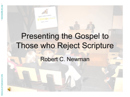 Presenting the Gospel to Those who Reject Scripture