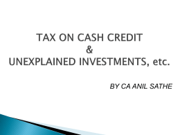 Tax on Cash Credit, Unexplained Investments, etc 11th July 2012