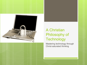 A Christian Philosophy of Technology