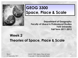 GEOG 3300 Week 2 Theories of Space Place lecture slides 2011