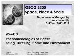 GEOG 3300 Week 3 Phenomenologies of Place lecture slides 2011