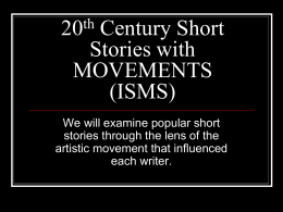 20th Century Short Stories with MOVEMENTS (ISMS)