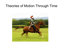 Theories of Motion Through Time