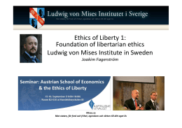 Foundations of libertarian ethics - Ludwig von Mises