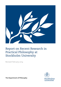 Report on Recent Research in Practical Philosophy at Stockholm