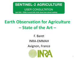Earth Observation for Agriculture * State of the Art