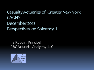Solvency II Perspectives - Casualty Actuarial Society