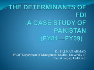 THE DETERMINANTS OF FDI A CASE STUDY OF PAKISTAN (FY81