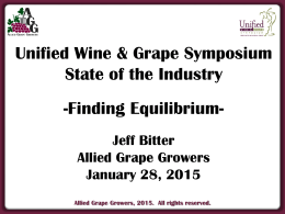 2015 Unified Wine & Grape Symposium (presentation by Jeff Bitter)