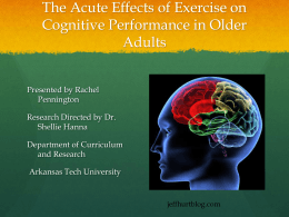 The Acute Effectiveness of Exercise on Cognitive