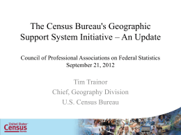 The Census Bureau`s Geographic Support System Initiative