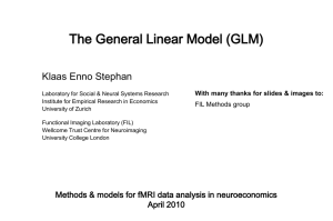 The General Linear Model for fMRI analyses