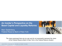 An Insider`s Perspective on the Basel Capital and Liquidity Reforms