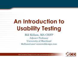Usability Testing is… - User