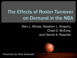 The Effects of Roster Turnover on Demand in the NBA