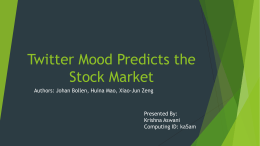 Twitter Mood Predicts the Stock Market