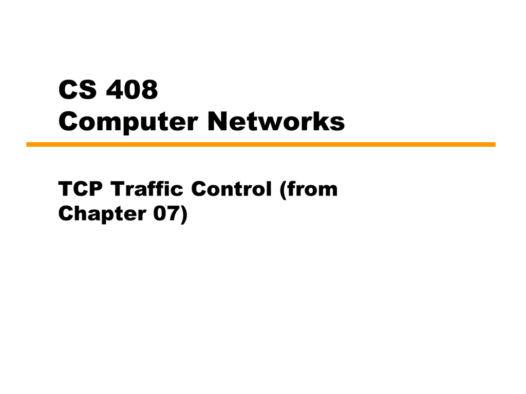 Chapter 7 TCP Traffic Control
