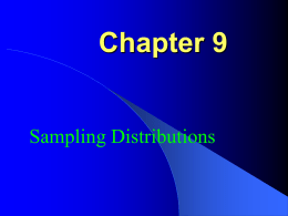 Chapter 9 Sampling Distibutions mean