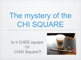 The mystery of the CHI SQUARE