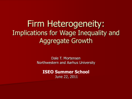 Firm Heterogeneity: Implications for Wage Inequality and Aggregate