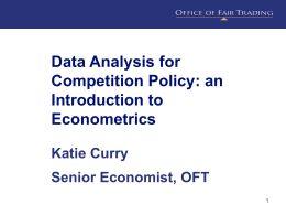 Data Analysis for Competition Policy: an Introduction to Econometrics