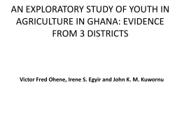 an exploratory study of youth in agriculture in ghana