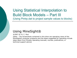Using Statistical Interpolation to Build Block Models – Part III (Using