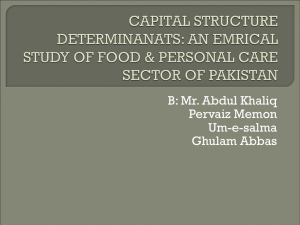 CAPITAL STRUCTURE DETERMINANATS: AN EMRICAL STUDY
