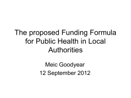 The proposed Funding Formula for Public Health in Local Authorities