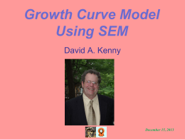 Growth Curve Model - of David A. Kenny