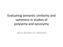 Evaluating semantic similarity and sameness in studies of polysemy