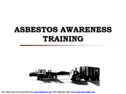 Asbestos Awareness Training - Desert Utility & Paving, LLC
