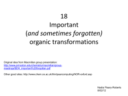 Important (and sometimes forgotten organic transformations)